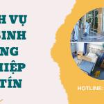 Dịch vụ dọn vệ sinh công nghiệp chất lượng tại TP Hồ Chí Minh