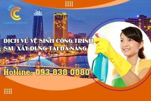Dịch vụ vệ sinh công trình sau xây dựng tại Đà Nẵng