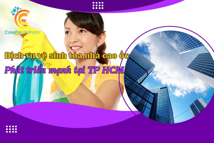 Dịch vụ vệ sinh tòa nhà cao ốc nở rộ tại TP HCM